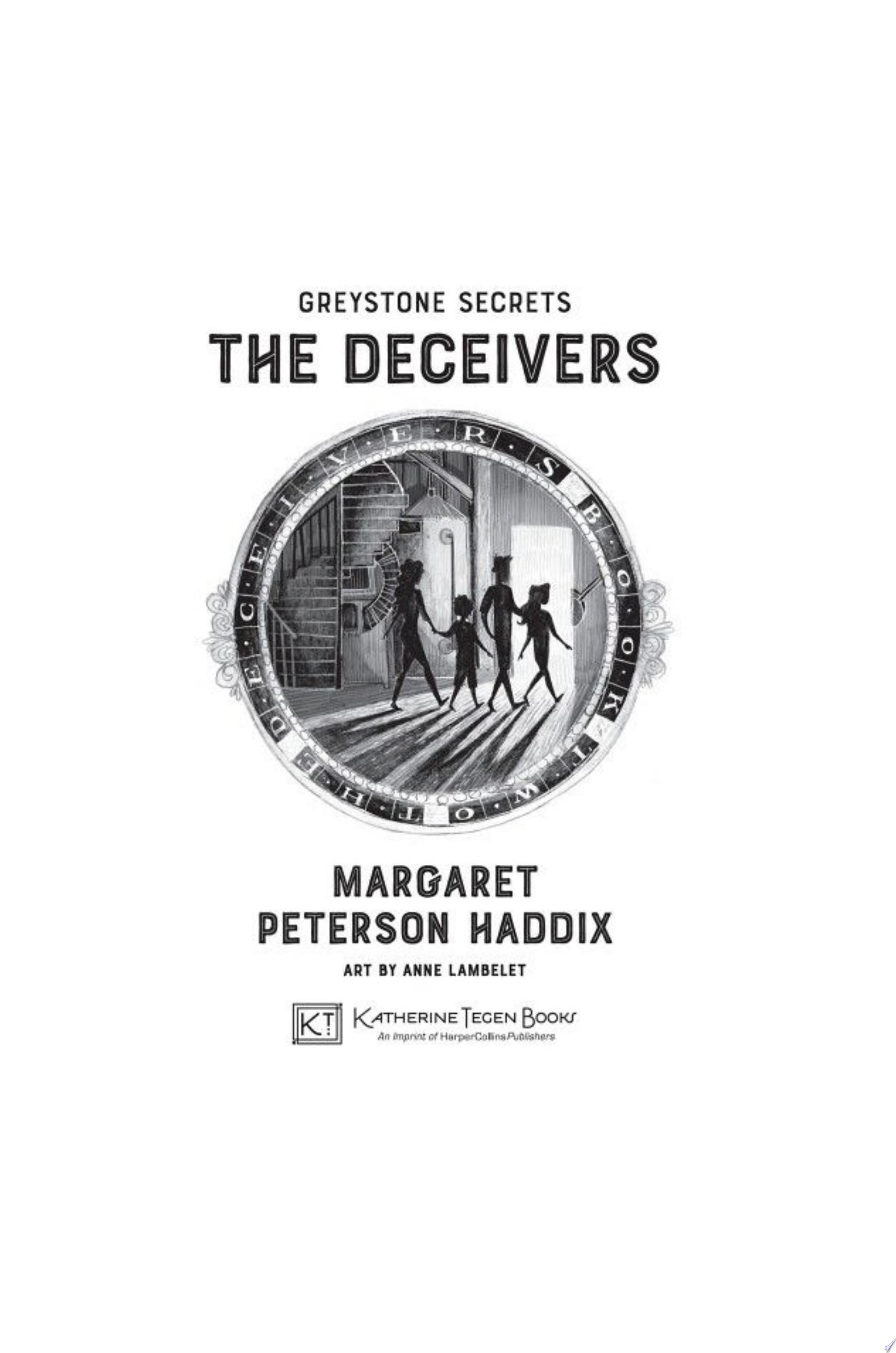 "Image for ""Greystone Secrets #2: The Deceivers"""