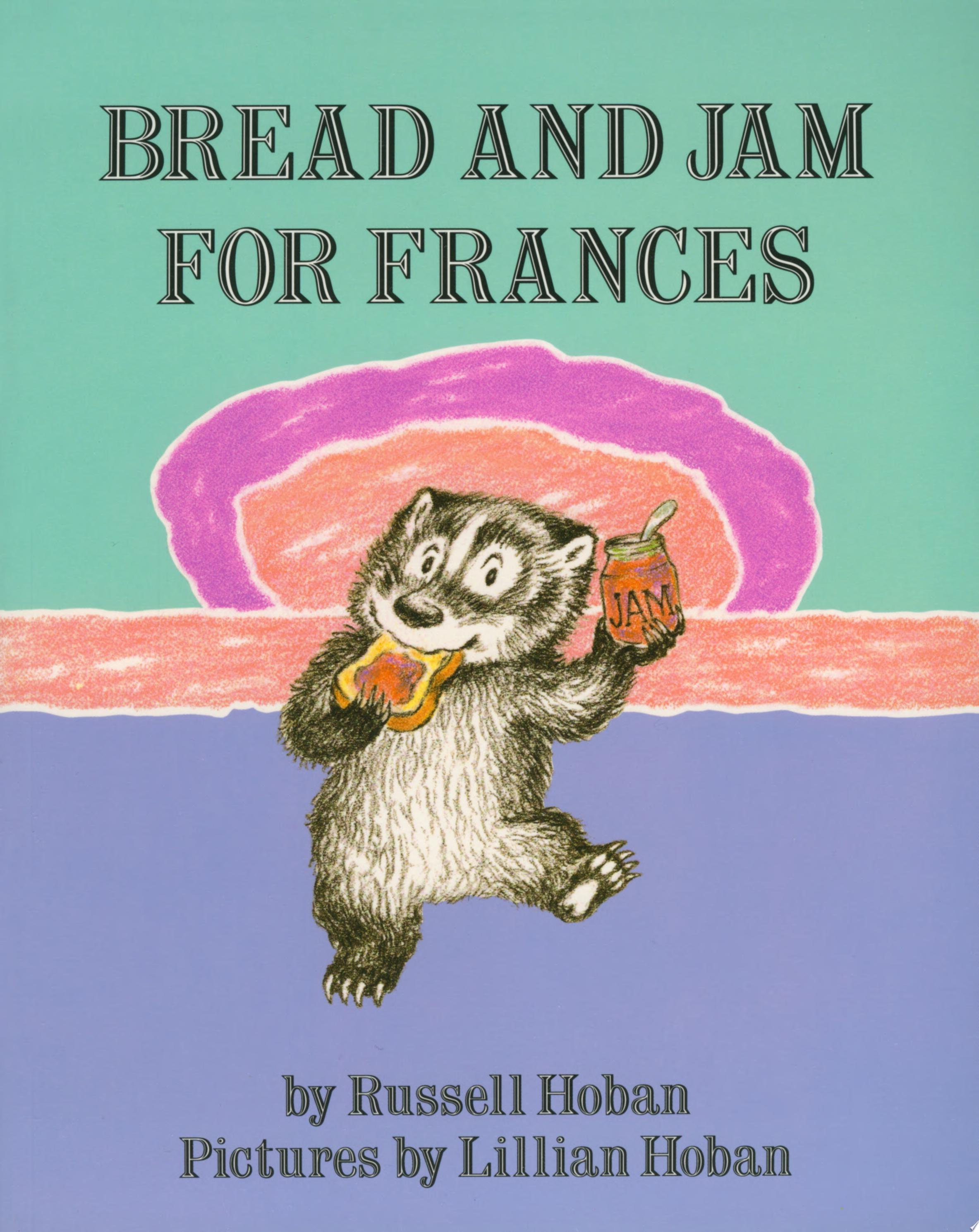 "Image for ""Bread and Jam for Frances"""