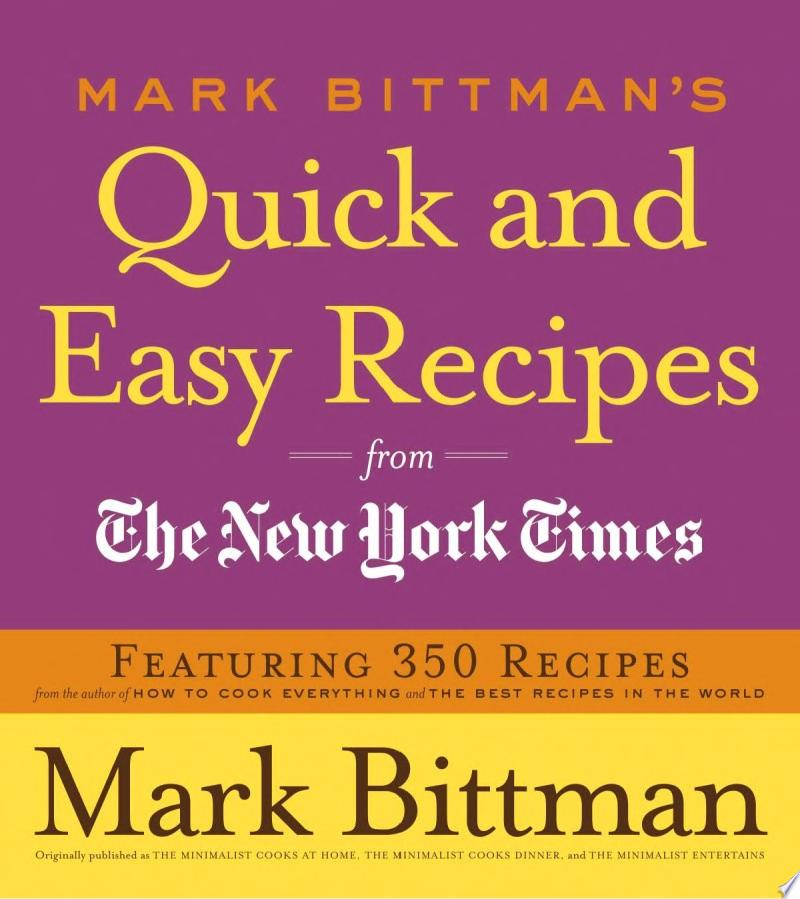 "Image for ""Mark Bittman's Quick and Easy Recipes from the New York Times"""
