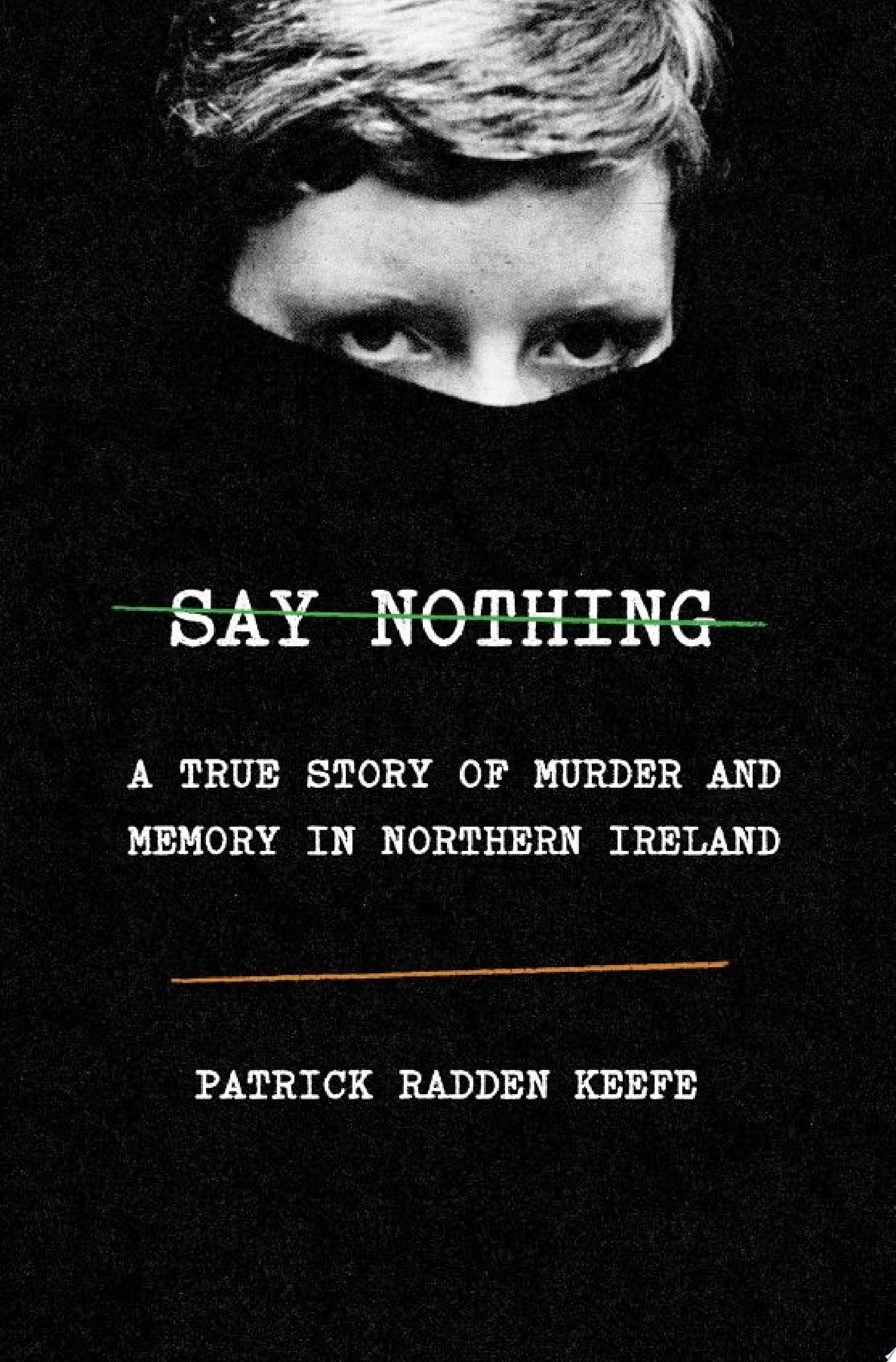 "Image for ""Say Nothing"""