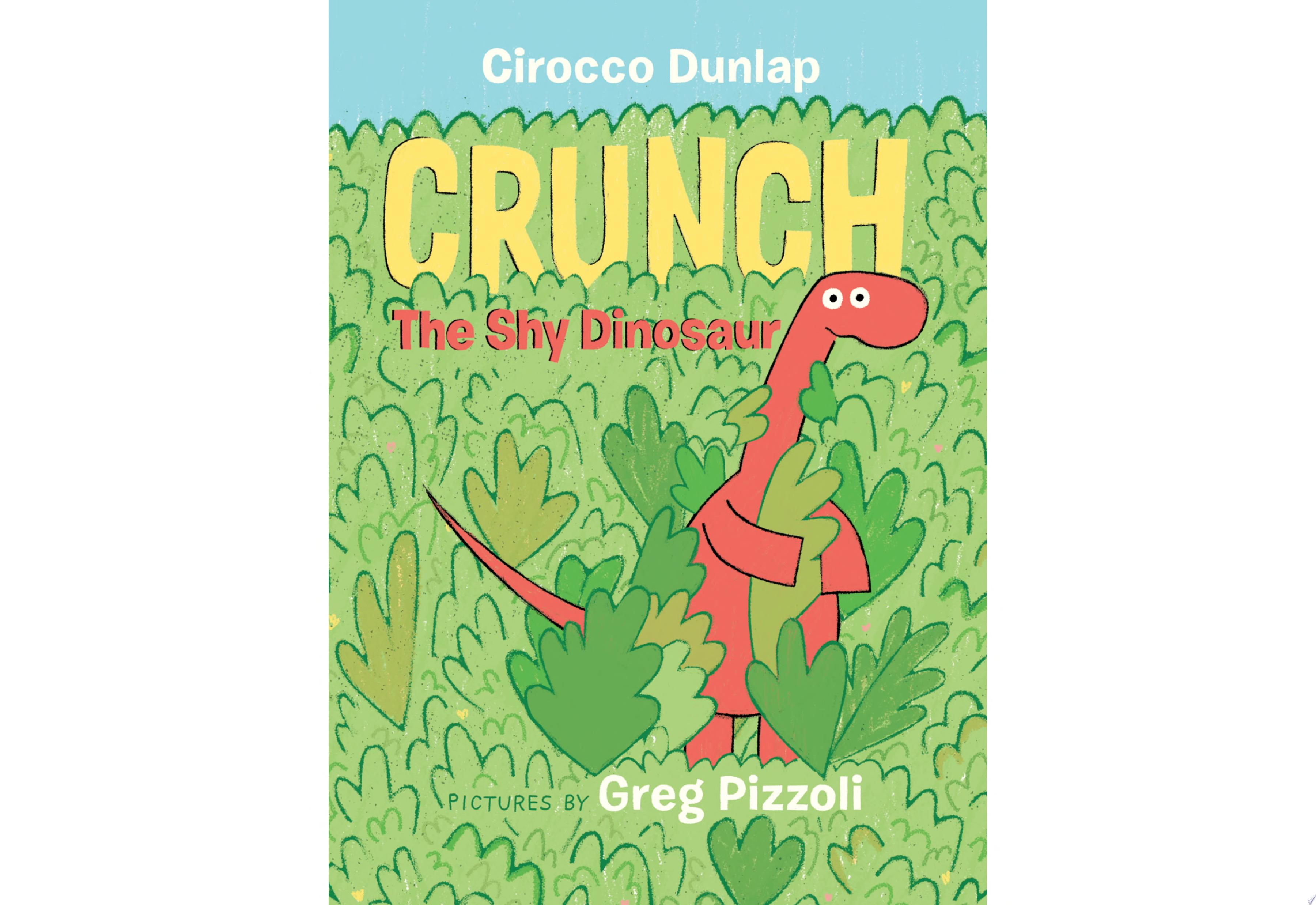 "Image for ""Crunch the Shy Dinosaur"""