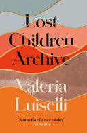 "Image for ""Lost Children Archive"""