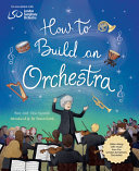 "Image for ""How to Build an Orchestra"""
