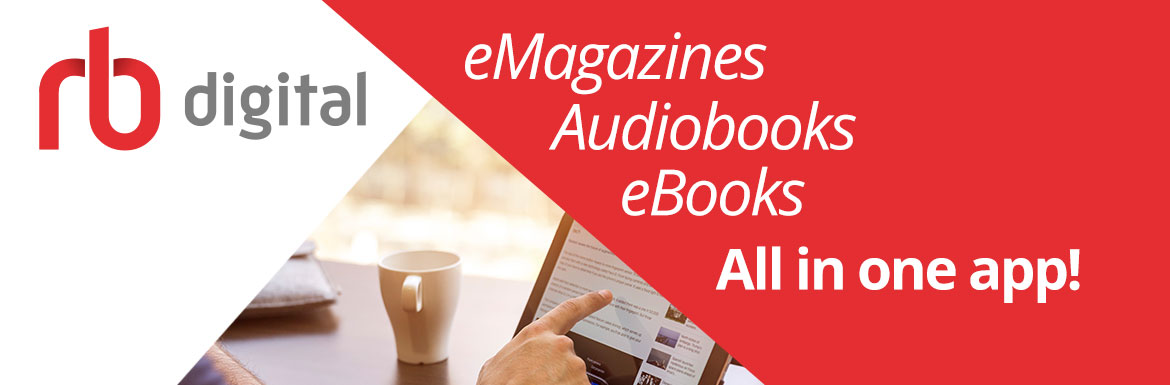 "RB Digital banner that reads, ""eMagazines, Audiobooks and eBooks, All in one app!"""
