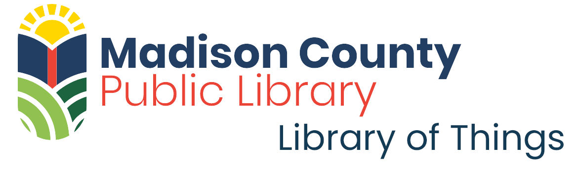 Madison County Public Library: Library of Things with MCPL logo
