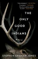 "Image for ""The Only Good Indians"""