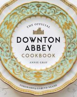 "Image for ""The Official Downton Abbey Cookbook"""