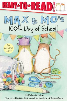 "Image for ""Max & Mo's 100th Day of School"""