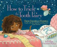 "Image for ""How to Trick the Tooth Fairy"""