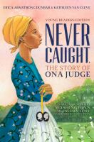 "Image for ""Never Caught, the Story of Ona Judge"""